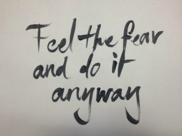 feel-fear-do-it-anyway